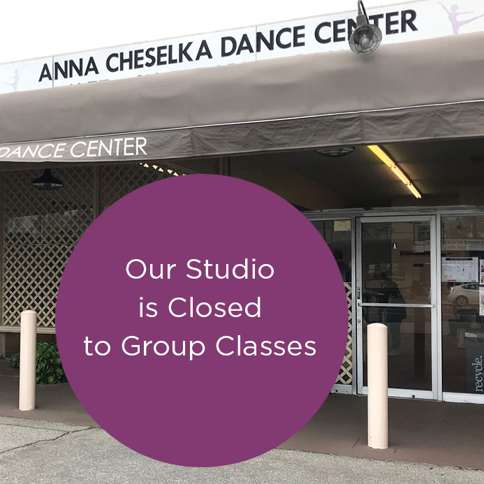 Anna Cheselka Dance Center, studio is closed for group classes